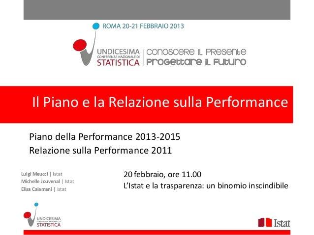 IlIlPiano eela Relazione sulla Performance       Piano la Relazione sulla Performance   Piano della Performance 2013-2015 ...