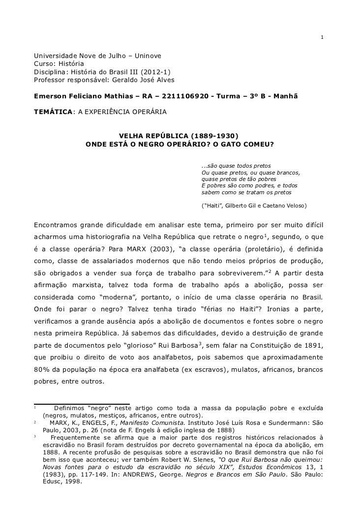 1Universidade Nove de Julho – UninoveCurso: HistóriaDisciplina: História do Brasil III (2012-1)Professor responsável: Gera...
