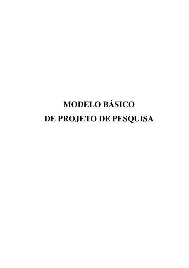 MODELO BÁSICODE PROJETO DE PESQUISA