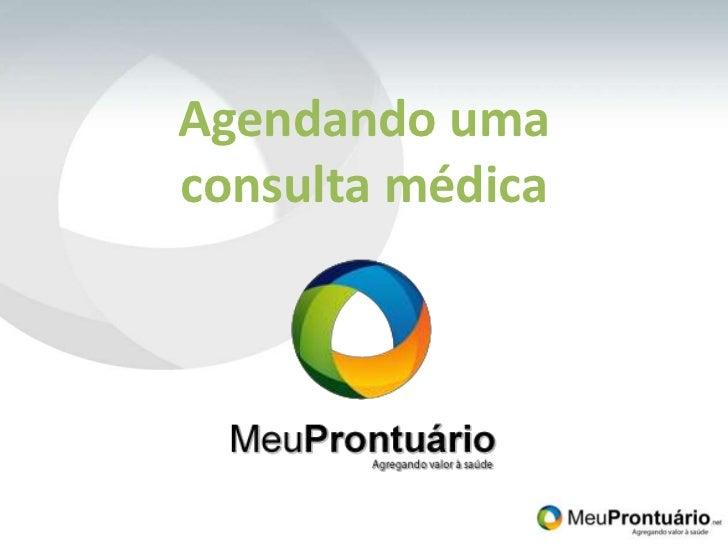 Agendando umaconsulta médica<br />