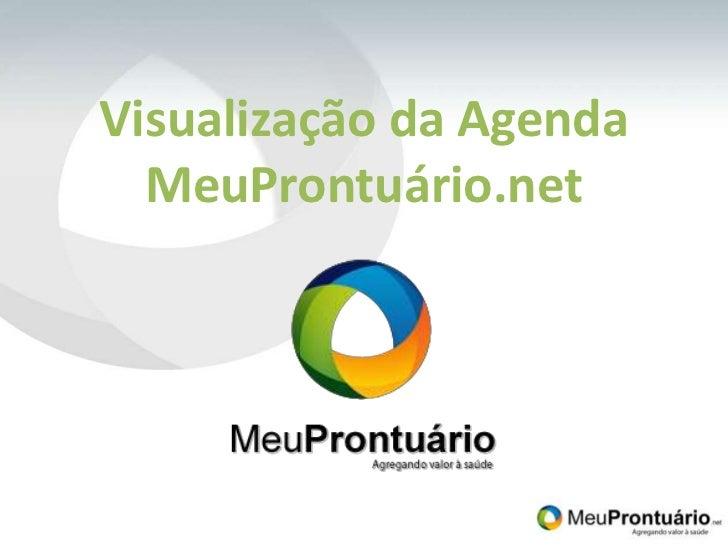 Visualização da Agenda MeuProntuário.net<br />