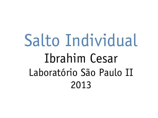 Salto Individual Ibrahim Cesar Laboratório São Paulo II 2013