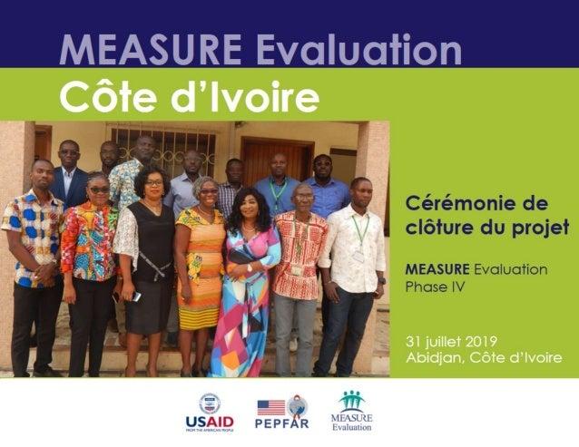 MEASURE Evaluation Côte d'Ivoire: Cérémonie de clôture du projet