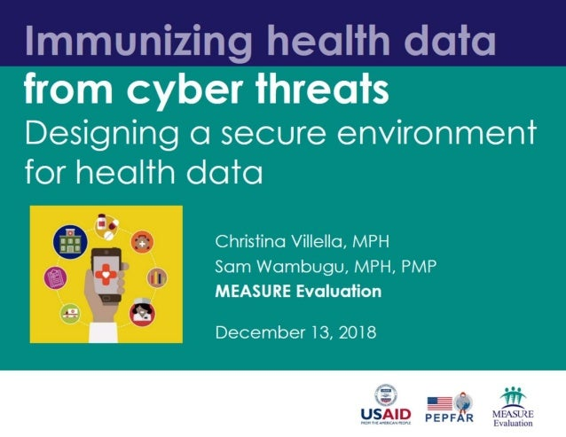 Immunizing health data from cyber threats: Designing a secure environment for health data