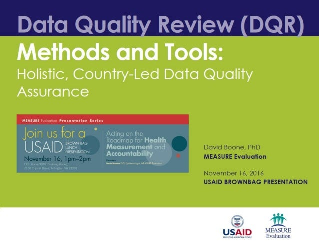 Data Quality Review (DQR) Methods and Tools: Holistic, Country-Led Data Quality Assurance