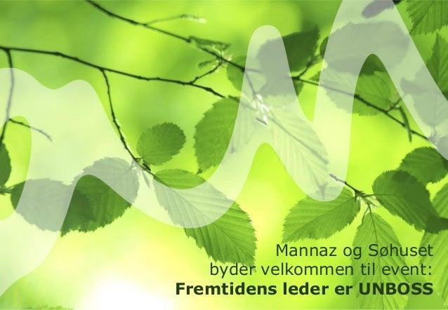 Mannaz og Søhusetbyder velkommen til event:Fremtidens leder er UNBOSS