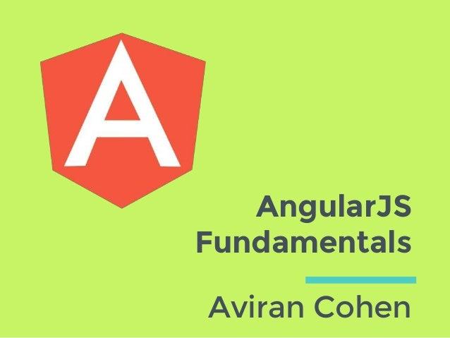 AngularJS Fundamentals Aviran Cohen
