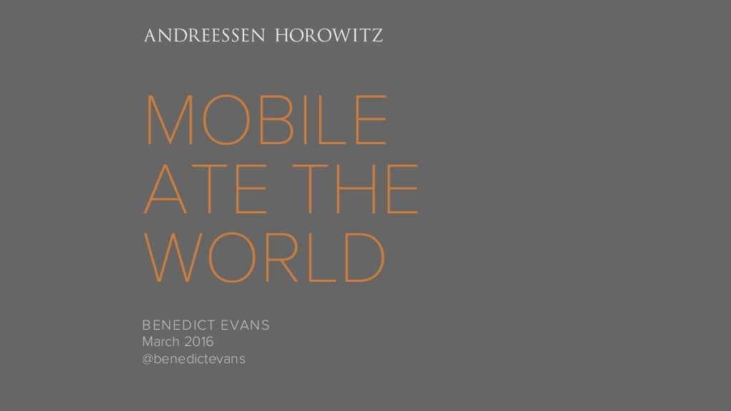 Mobile Is Eating the World (2016)