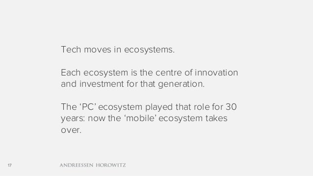 17 Tech moves in ecosystems. Each ecosystem is the centre of innovation and investment for that generation. The 'PC' ecosy...