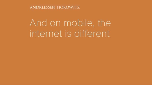 And on mobile, the internet is different
