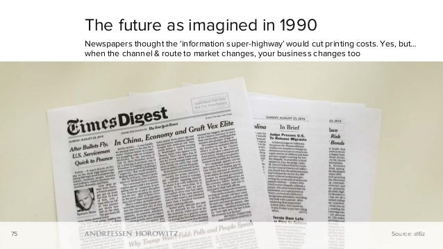 75 The future as imagined in 1990 Newspapers thought the 'information super-highway' would cut printing costs. Yes, but… w...