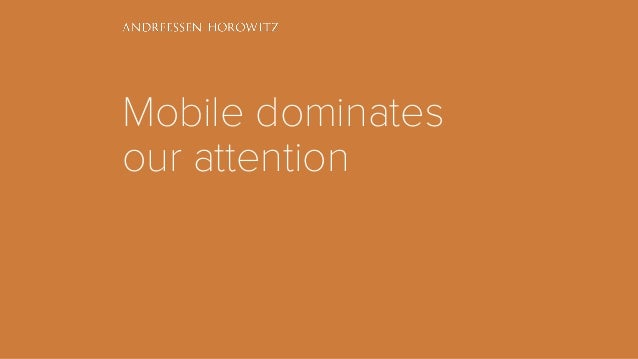 Mobile dominates our attention