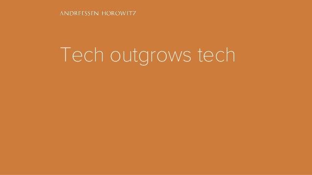 Tech outgrows tech