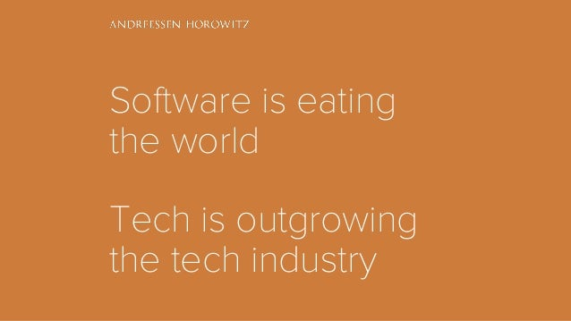 Software is eating the world Tech is outgrowing the tech industry