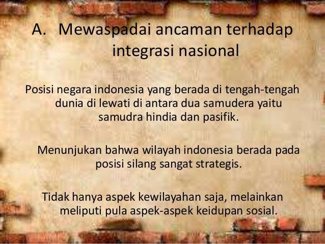 Mewaspadai Ancaman Terhadap Integrasi Nasional