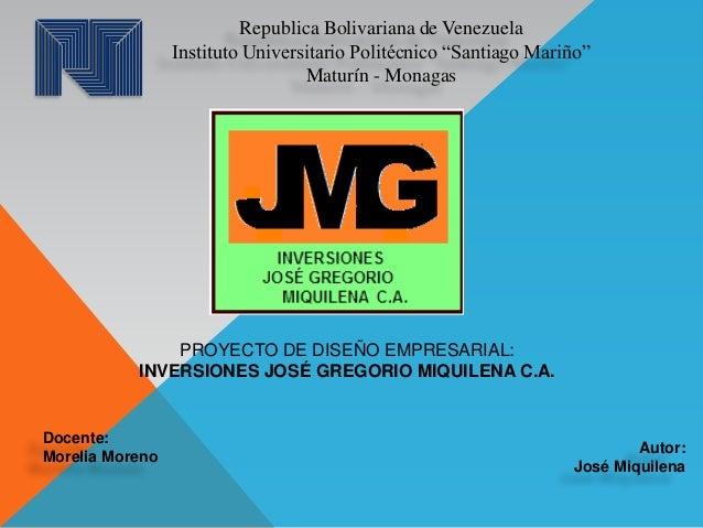 """Republica Bolivariana de Venezuela Instituto Universitario Politécnico """"Santiago Mariño"""" Maturín - Monagas PROYECTO DE DIS..."""