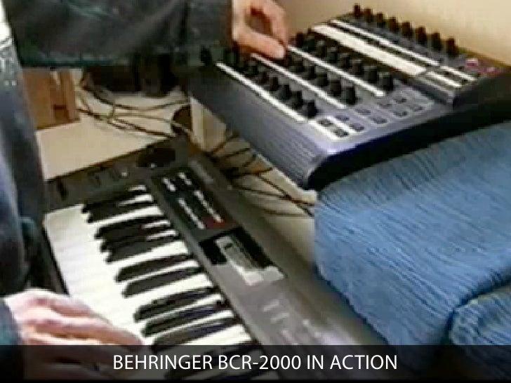 BEHRINGER BCR-2000 IN ACTION