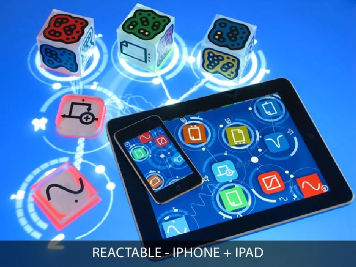 REACTABLE - IPHONE + IPAD
