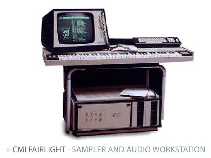 + CMI FAIRLIGHT - SAMPLER AND AUDIO WORKSTATION