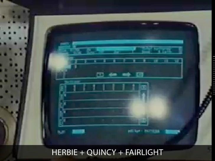 HERBIE + QUINCY + FAIRLIGHT