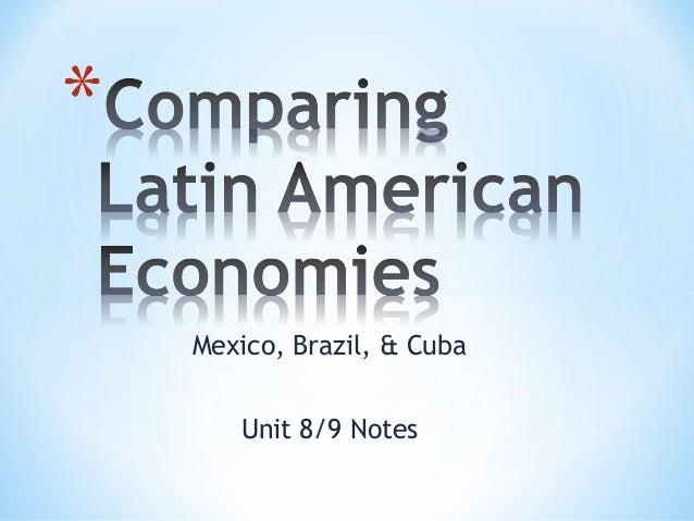 Mexico, Brazil, & Cuba Unit 8/9 Notes