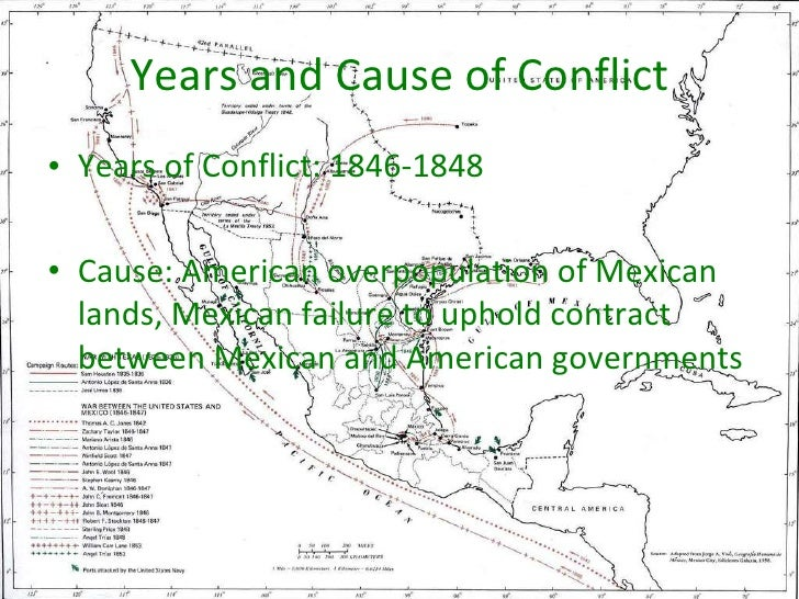 the two causes of the war between america and mexico The mexican-american war: after two years of fighting american forces defeated the mexican rules if war breaks out again between mexico and the united states.