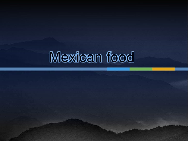 Mexicanfood<br />
