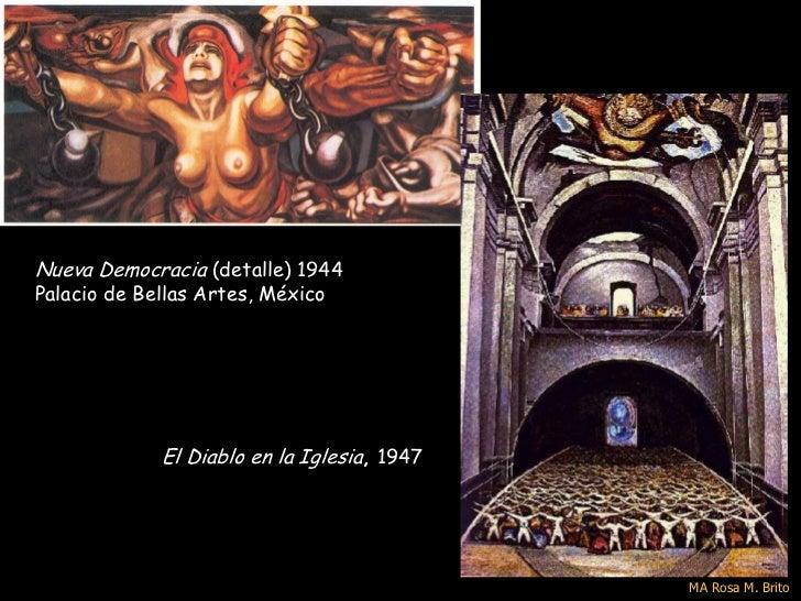 Nueva Democracia (detalle) 1944Palacio de Bellas Artes, México             El Diablo en la Iglesia, 1947                  ...