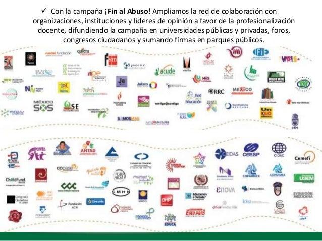  Con la campaña ¡Fin al Abuso! Ampliamos la red de colaboración conorganizaciones, instituciones y líderes de opinión a f...