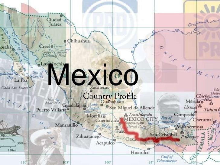 Mexico<br />Country Profile<br />