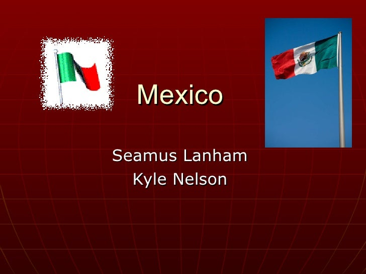 Mexico Seamus Lanham Kyle Nelson