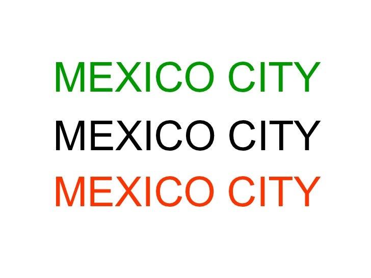 MEXICO CITY MEXICO CITY MEXICO CITY