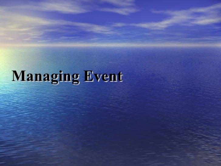 Managing Event
