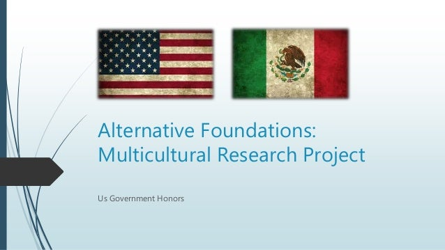 Alternative Foundations: Multicultural Research Project Us Government Honors