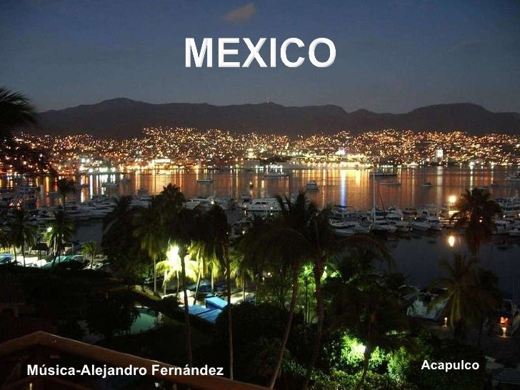 Música-Alejandro Fernández Acapulco