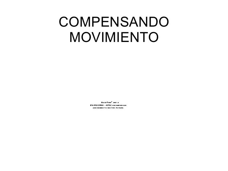 COMPENSANDO MOVIMIENTO