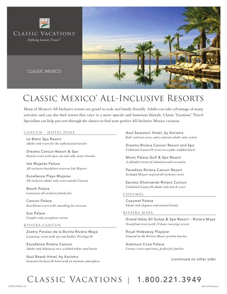 C L A S S I C V A C AT I O N S                  Defining Luxury Travel ™                     CLASSIC MEXICO               ...