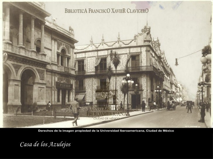 La ciudad de m xico antigua for Casa de los azulejos ciudad de mexico