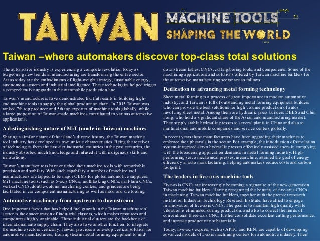 Taiwan –where automakers discover top-class total solutions Other than traditional machines, another notable area of excel...