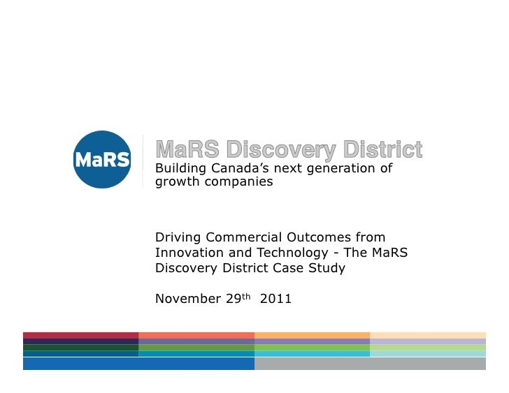 Building Canada's next generation ofgrowth companiesDriving Commercial Outcomes fromInnovation and Technology - The MaRSDi...