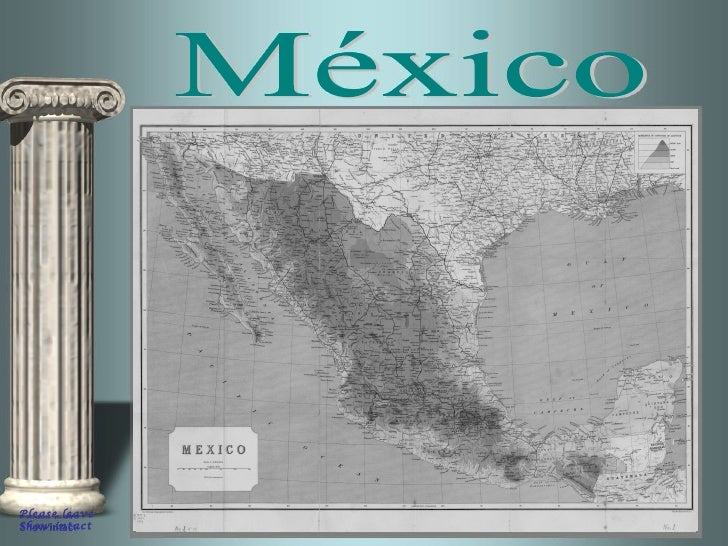 Please leave  Show intact México