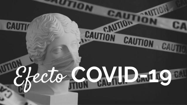 Elogia Confidential and Proprietary Efecto COVID-19