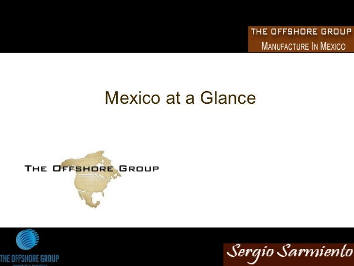 Mexico Investment at a Glance