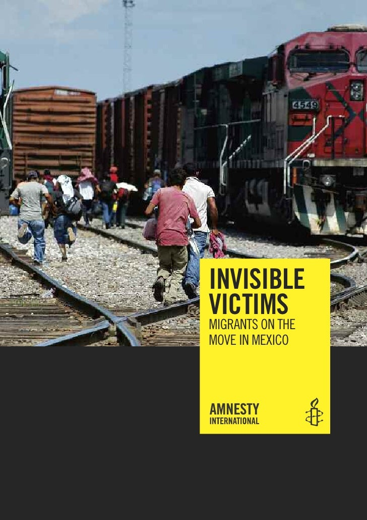 invisible victims MIgRAntS on tHE MovE In MEXICo