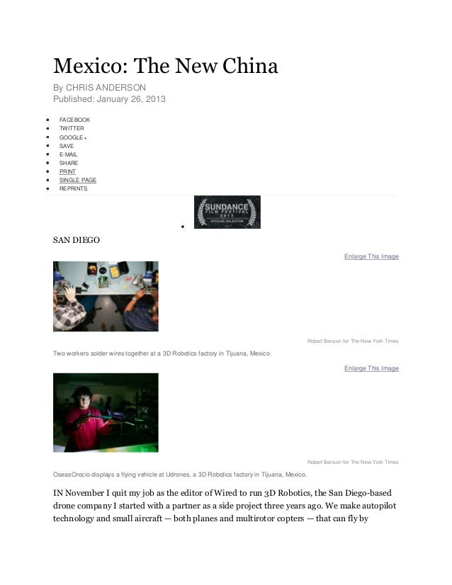 Mexico: The New ChinaBy CHRIS ANDERSONPublished: January 26, 2013  FACEBOOK  TWITTER  GOOGLE+  SAVE  E-MAIL  SHARE  PRINT ...