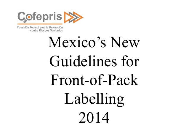 Mexico's New Guidelines for Front-of-Pack Labelling 2014