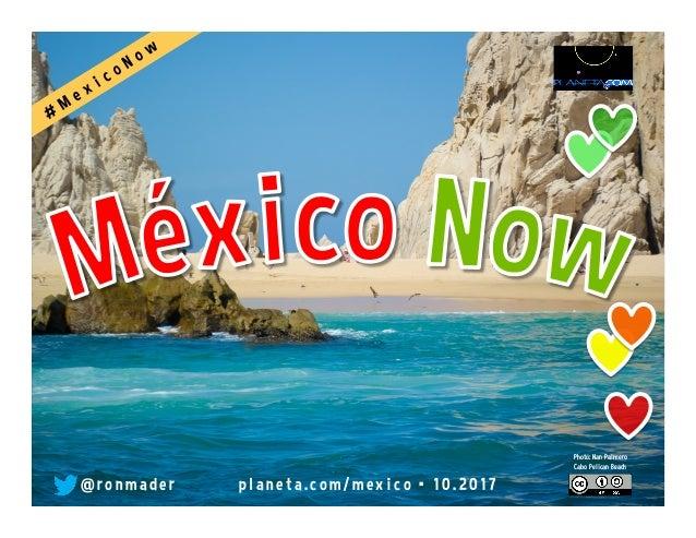 @ r o n made r pl ane ta. co m/ me xi co • 0 6 . 2 0 17 Mexico City