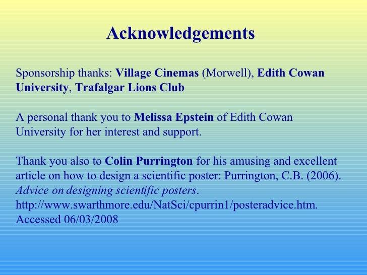 Acknowledgements Sponsorship thanks:  Village Cinemas  (Morwell),  Edith Cowan University ,  Trafalgar Lions Club A person...