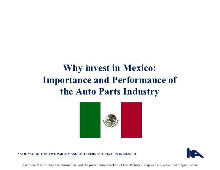 Mexico's Automotive and Autoparts Industry Slide 2