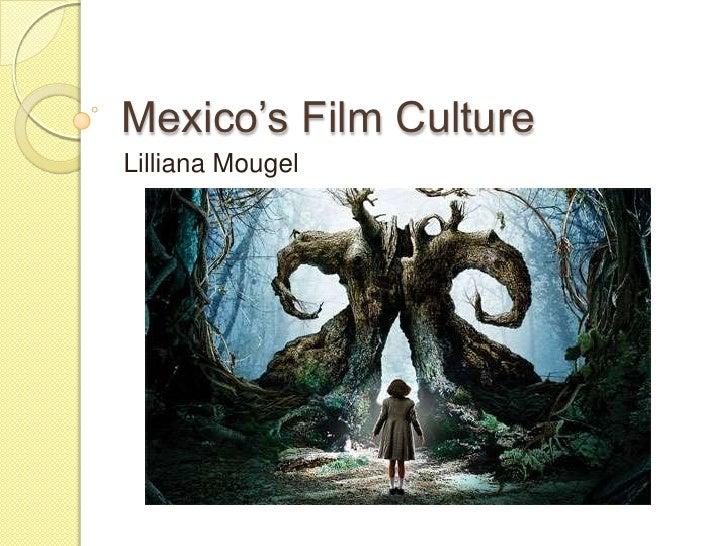 Mexico's Film Culture<br />LillianaMougel<br />